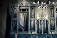 Orgile RomânieiA�- ediţia a II-a - 2-9 iulie 2020