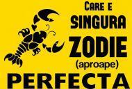 Care e singura zodie perfectă