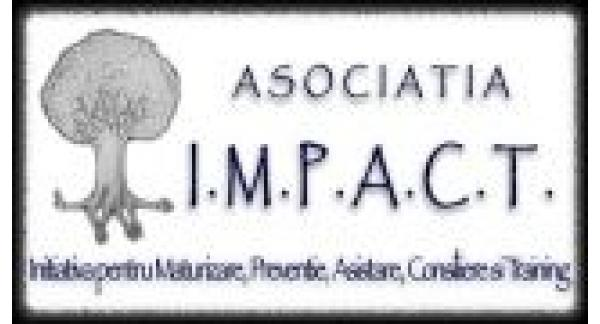 I.M.P.A.C.T. – Initiativa pentru Maturizare, Preventie, Asistare, Consiliere si Training