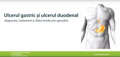 Ulcerul gastric si ulcerul duodenal - diagnostic, tratament și sfatul medicului specialist